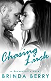 Chasing Luck (A Serendipity Novel Book 1)