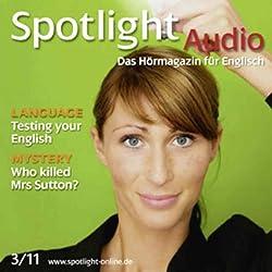 Spotlight Audio - Testing your English. 3/2011. Englisch lernen Audio - Englisch-Test