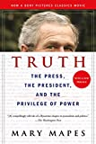 "A riveting play-by-play of a reporter getting and defending a story that recalls All the  President's Men, Truth puts readers in the center of the ""60 Minutes II"" story on George W. Bush's shirking of his National Guard duty.  The firestorm that f..."