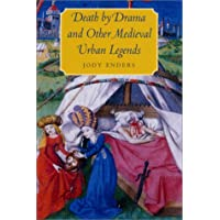 Death by Drama and Other Medieval Urban Legends