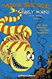img - for Theodor Seuss Geisel: The Early Works, Vol. 1 (Early Works of Dr. Seuss) book / textbook / text book