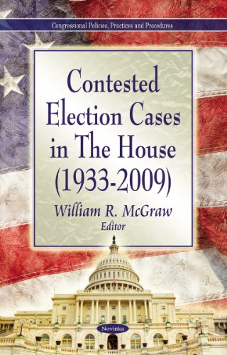 Contested Election Cases in the House 1933-2009