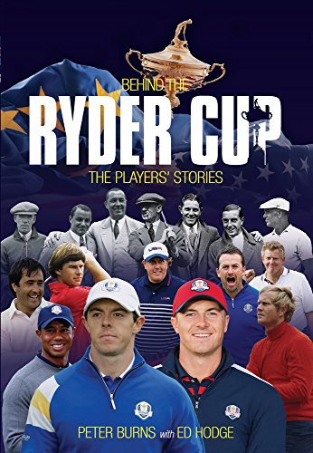 Behind the Ryder Cup: The Players' Stories (Behind the Jersey Series)