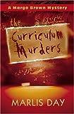 The Curriculum Murders (Margo Brown Mysteries)