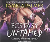 img - for Ecstasy Untamed (Feral Warriors) book / textbook / text book