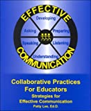 Collaborative Practices for Educators, Patty Lee, 1890455261