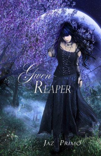 Gwen Reaper: A Young Adult Paranormal Romance