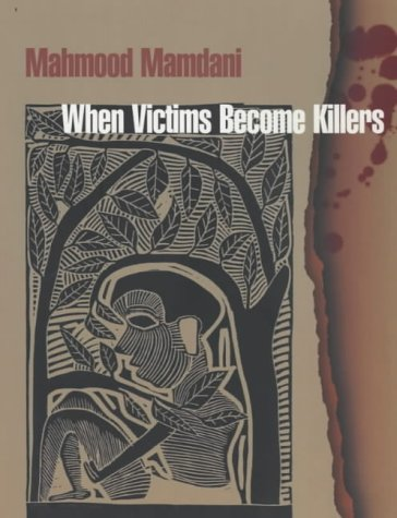 Read Online When Victims Become Killers: Colonialism, Nativism and the Genocide in Rwanda pdf