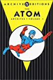 img - for Atom, The - Archives, Volume 1 (Archive Editions (Graphic Novels)) book / textbook / text book