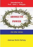 Absolute Power, Ambrose Rotich Keitany, 9966734147