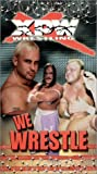 XPW - We Wrestle [VHS]