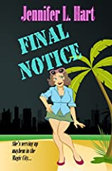She's serving up mayhem in the Magic City….FINAL STRAWDishing out bad news is Jackie Parker's job until her boss grabs her assets one time too many and she serves him her notice and hopes he chokes on it. There must be a better way for a cert...