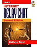 Internet Relay Chat, Kathryn Toyer, 1556226055