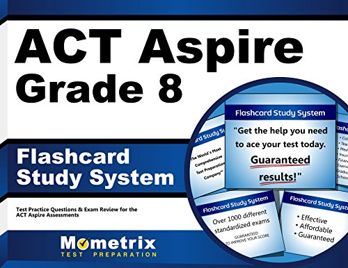 ACT Aspire Grade 8 Flashcard Study System: ACT Aspire Test Practice Questions & Exam Review for the ACT Aspire Assessments (Cards)