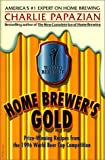 Home Brewer's Gold, Charles Papazian, 0380791927