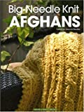 Big-Needle Knit Afghans