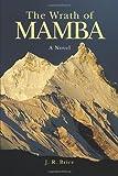 The Wrath of Mamba, J. R. Brice, 1426962479