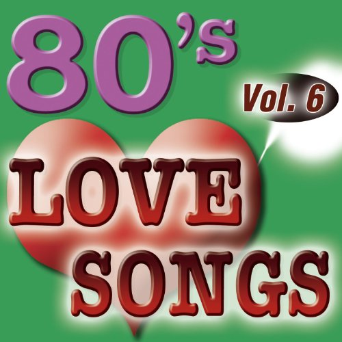 80'S Love Songs Vol.6