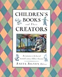 Children's Books and Their Creators, , 0395653800