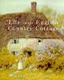 Life in the English Country Cottage, Adrian Tinniswood, 0753800381