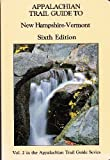 Appalachian Trail Guide to New Hampshire-Vermont, , 0917953320
