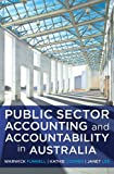 Public Sector Accounting and Accountability in Australia, Funnell, Warwick and Cooper, Kathie, 174223304X