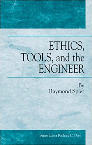 Ethics, Tools and the Engineer (Technology Management)