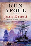 Run Afoul, Joan Druett, 0312365624