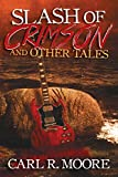 img - for Slash of Crimson and Other Tales book / textbook / text book