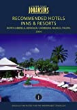 Johansens Recommended Hotels, Inns and Resorts North America, Bermuda, Caribbean, Mexico and Pacific 2004, , 1903665167