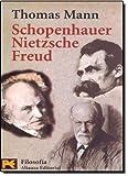 Schopenhauer, Nietzsche, Freud, Thomas Mann and Thomas Mann, 8420639125