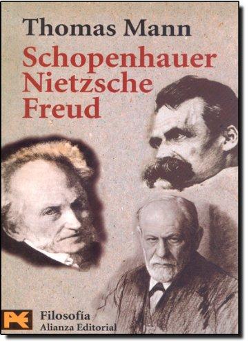 Descargar Libro Schopenhauer, Nietzsche, Freud Thomas Mann