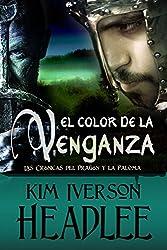 El color de la venganza (Las Crónicas del Dragón y la Paloma) (Spanish Edition)