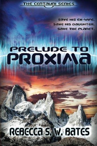 Amazon com: Prelude to Proxima (9780989357852): Ms  Rebecca S  W