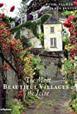 Hugh Palmer: The Most Beautiful Villages of the Loire (Hardcover); 2001 Edition