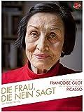 Die Frau, die Nein sagt: Rebellin, Muse, Malerin - Françoise Gilot über ihr Leben mit und ohne Picasso