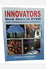 Innovators Rock Stars of STEM: Science, Technology, Engineering and Mathematics Hardcover