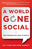 A World Gone Social: How Companies Must Adapt to Survive (Agency/Distributed)