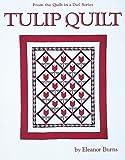 Tulip Quilt, Eleanor Burns, 0922705224