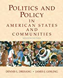 Politics and Policy in American States and Communities 9780205745197