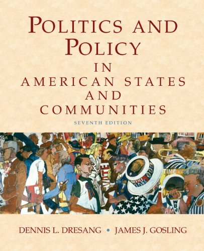 Politics and Policy in American States and Communities (7th Edition)