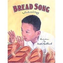 Bread Song