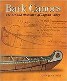 Bark Canoes, John Jennings, 1552977331