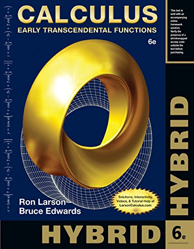Calculus, Hybrid: Early Transcendental Functions (with Enhanced WebAssign Homework and eBook LOE Printed Access Card for