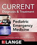 LANGE Current Diagnosis and Treatment Pediatric Emergency Medicine (LANGE CURRENT Series)
