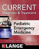 LANGE Current Diagnosis and Treatment Pediatric Emergency Medicine (LANGE CURRENT Series)