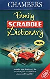 Chambers Family Scrabble Dictionary