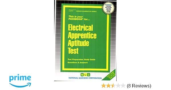 Electrical Apprentice Aptitude Test(Passbooks): Jack Rudman