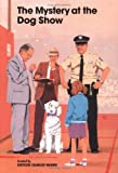 The Mystery at the Dog Show (Boxcar Children)