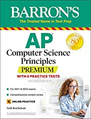 AP Computer Science Principles Premium with 6 Practice Tests: With 6 Practice Tests (Barron's Test P